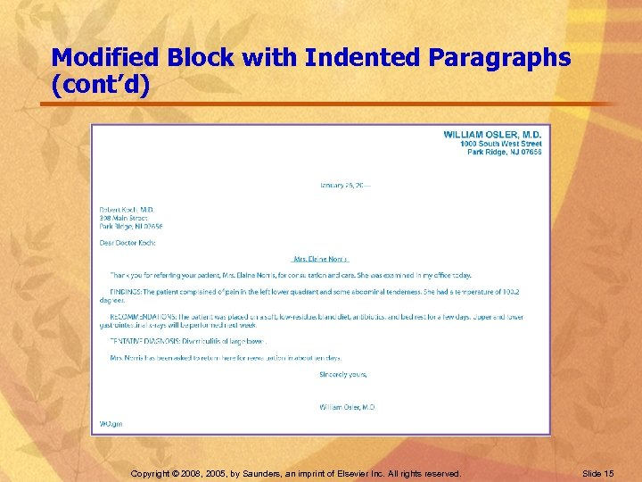Modified Block with Indented Paragraphs (cont'd) Copyright © 2008, 2005, by Saunders, an imprint