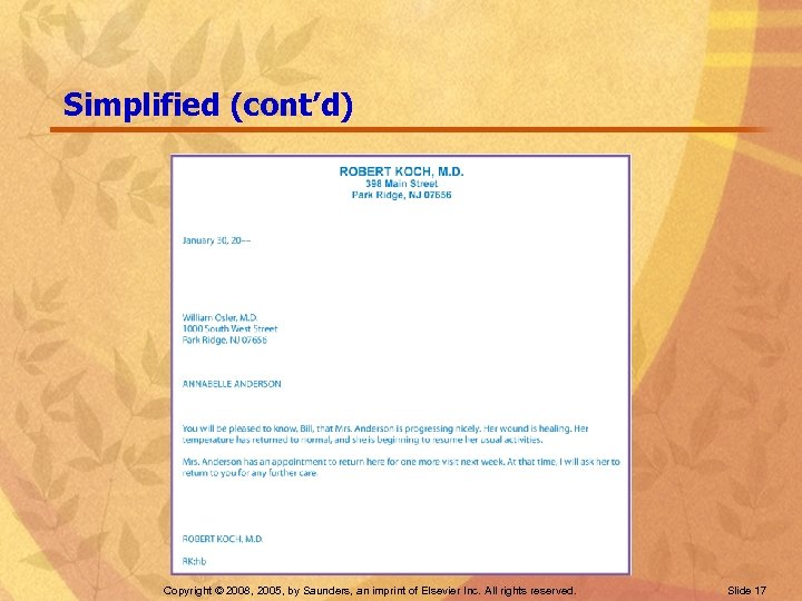 Simplified (cont'd) Copyright © 2008, 2005, by Saunders, an imprint of Elsevier Inc. All