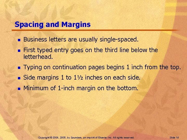 Spacing and Margins n n Business letters are usually single-spaced. First typed entry goes