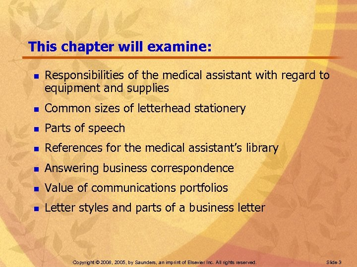 This chapter will examine: n Responsibilities of the medical assistant with regard to equipment