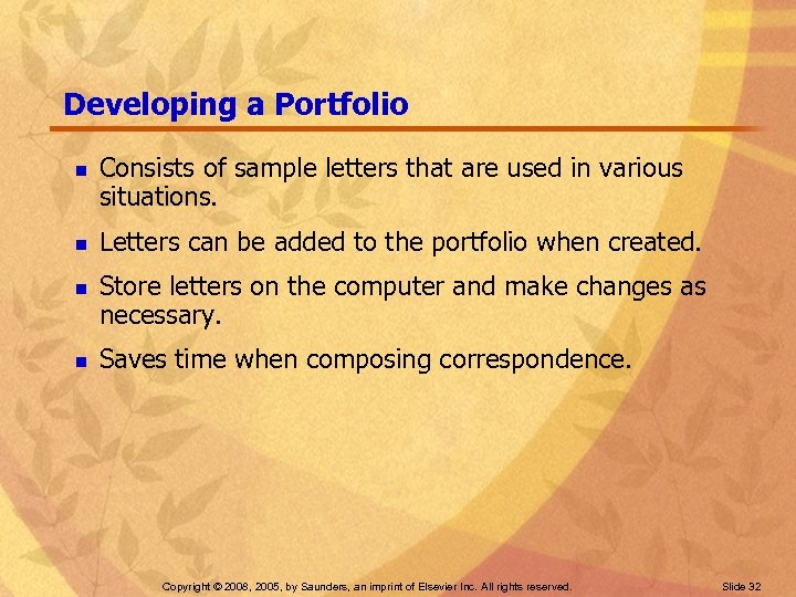 Developing a Portfolio n n Consists of sample letters that are used in various