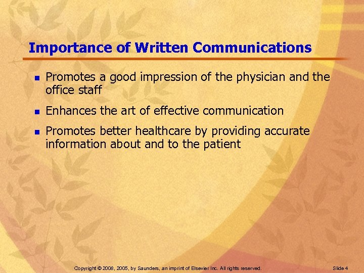 Importance of Written Communications n n n Promotes a good impression of the physician