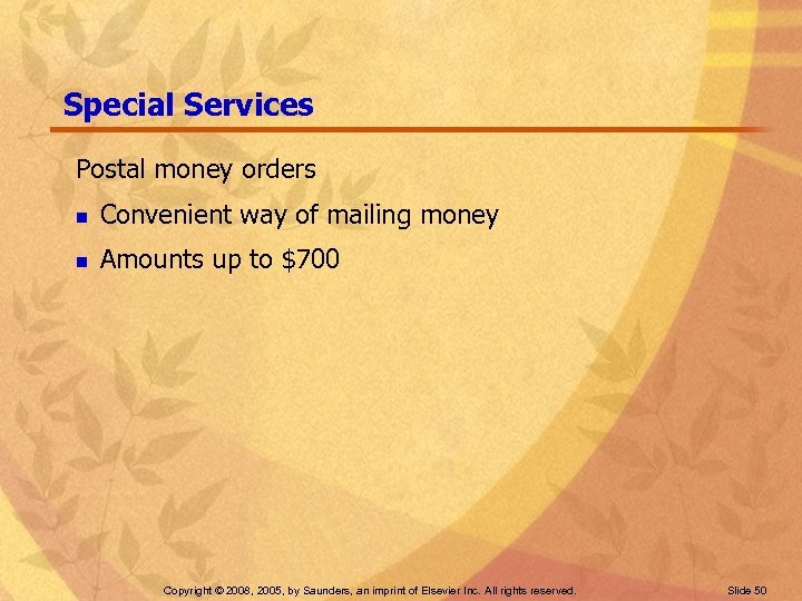 Special Services Postal money orders n Convenient way of mailing money n Amounts up