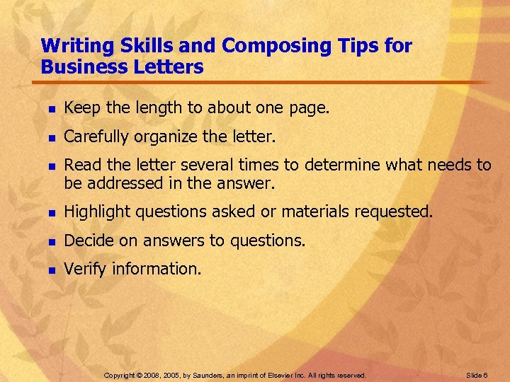 Writing Skills and Composing Tips for Business Letters n Keep the length to about