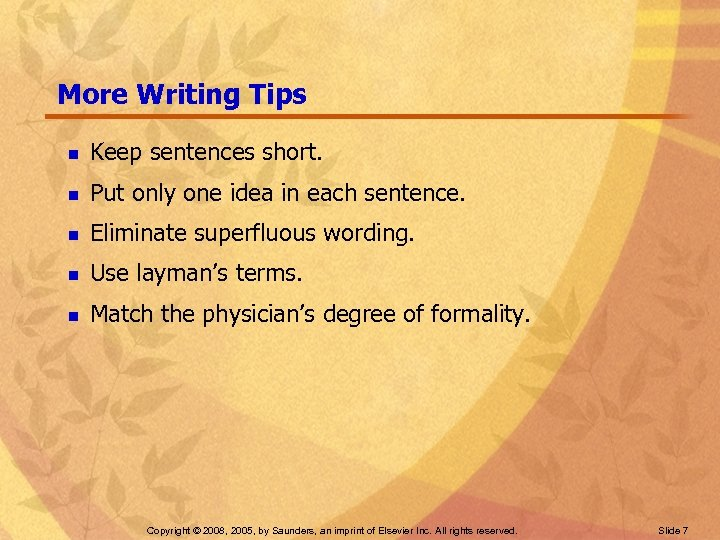 More Writing Tips n Keep sentences short. n Put only one idea in each