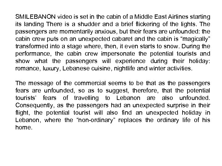 SMILEBANON video is set in the cabin of a Middle East Airlines starting its