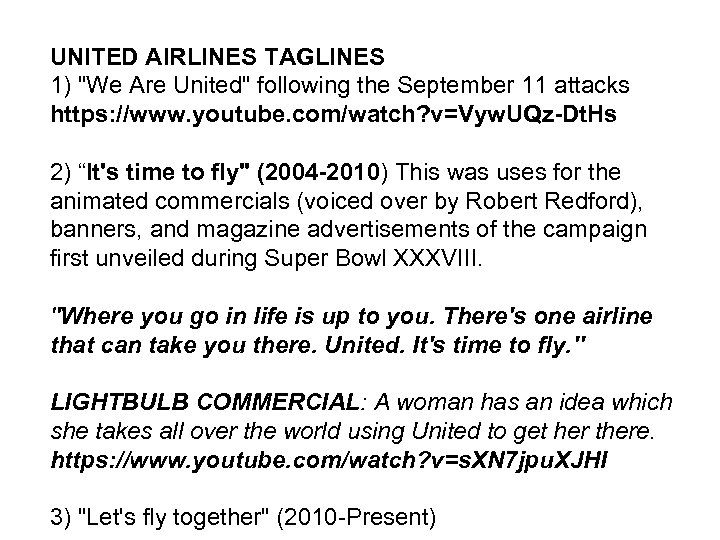 UNITED AIRLINES TAGLINES 1)