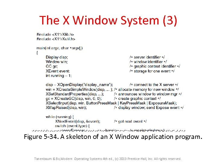 The X Window System (3) Figure 5 -34. A skeleton of an X Window