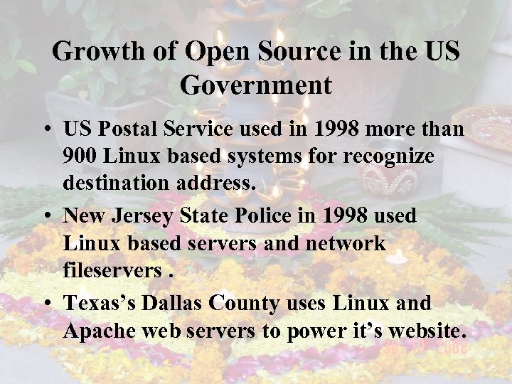 Growth of Open Source in the US Government • US Postal Service used in