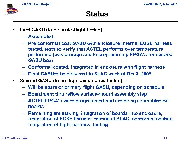 GLAST LAT Project GASU TRR, July, 2005 Status • • First GASU (to be