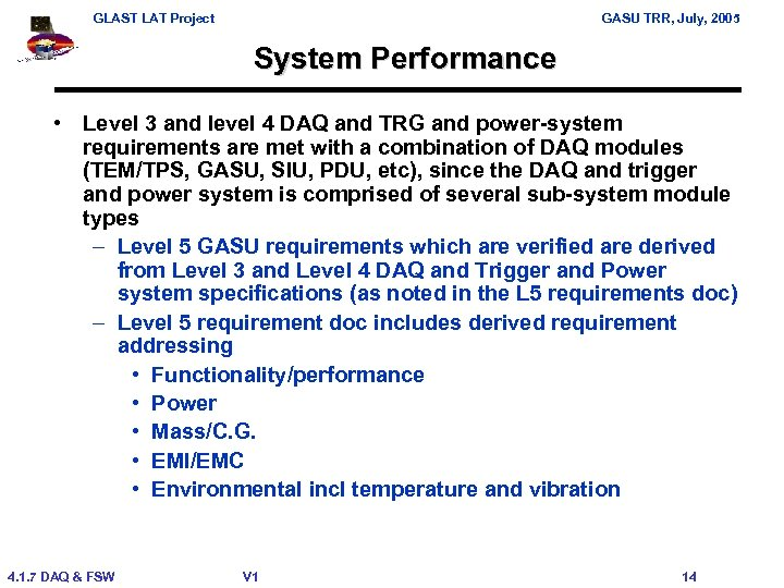 GLAST LAT Project GASU TRR, July, 2005 System Performance • Level 3 and level