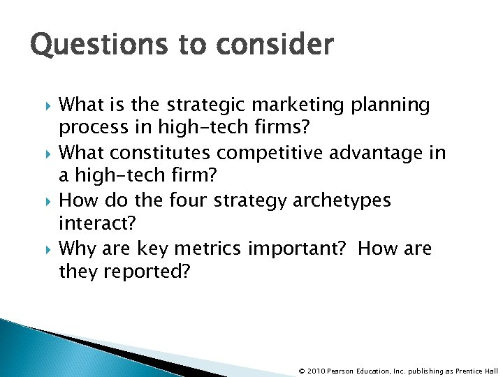 Questions to consider What is the strategic marketing planning process in high-tech firms? What