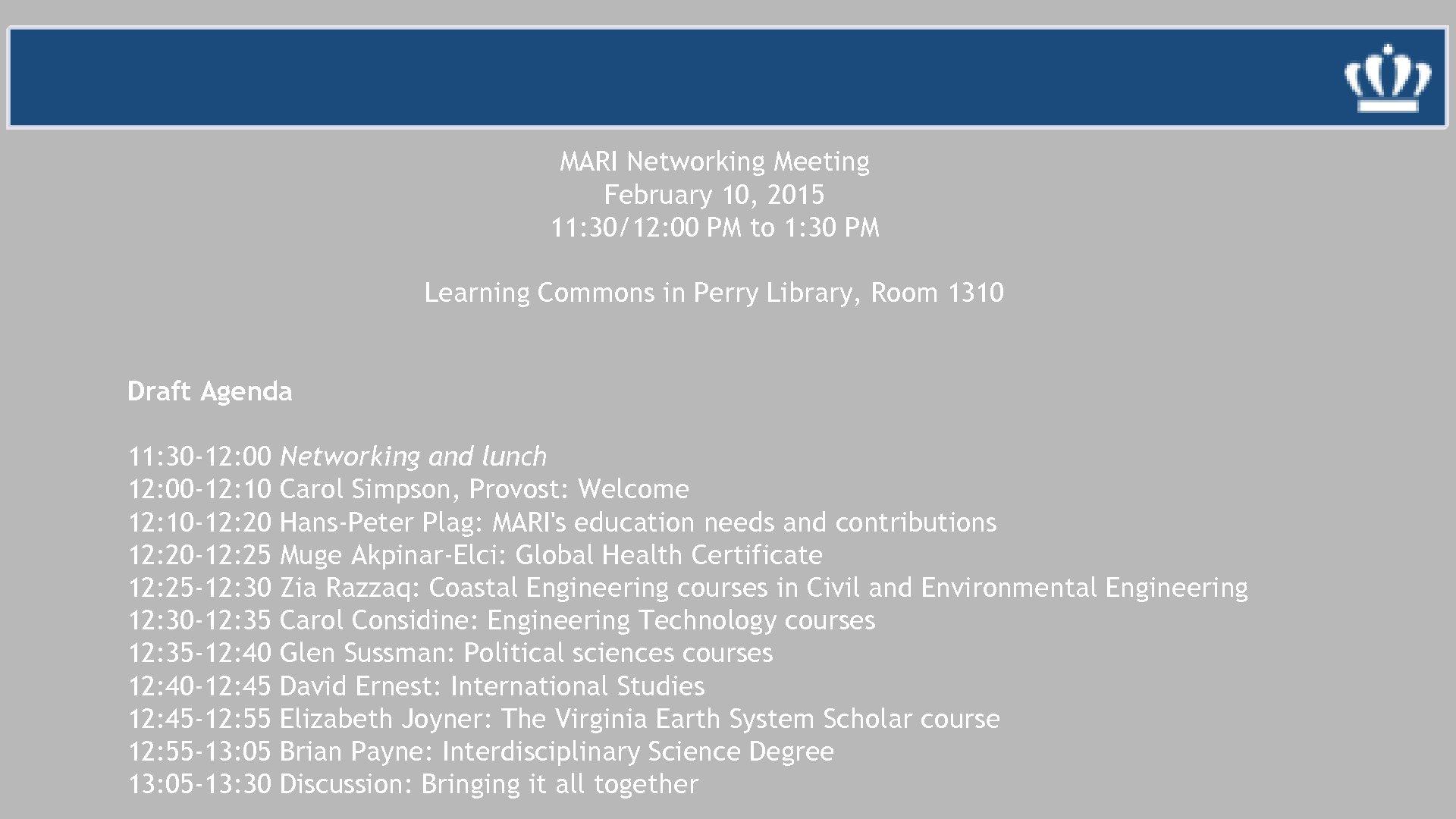 MARI Networking Meeting February 10, 2015 11: 30/12: 00 PM to 1: 30 PM