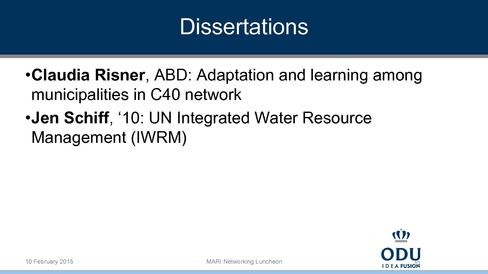 Dissertations • Claudia Risner, ABD: Adaptation and learning among municipalities in C 40 network