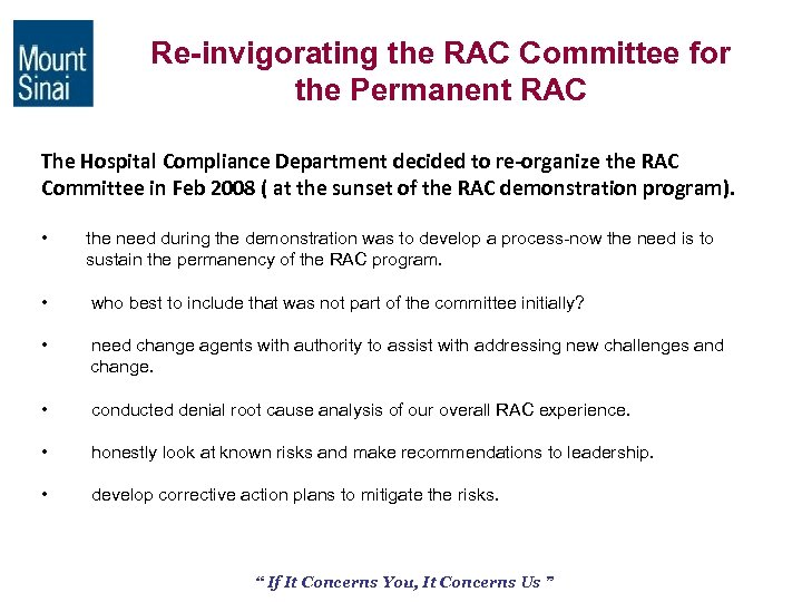 Re-invigorating the RAC Committee for the Permanent RAC The Hospital Compliance Department decided to