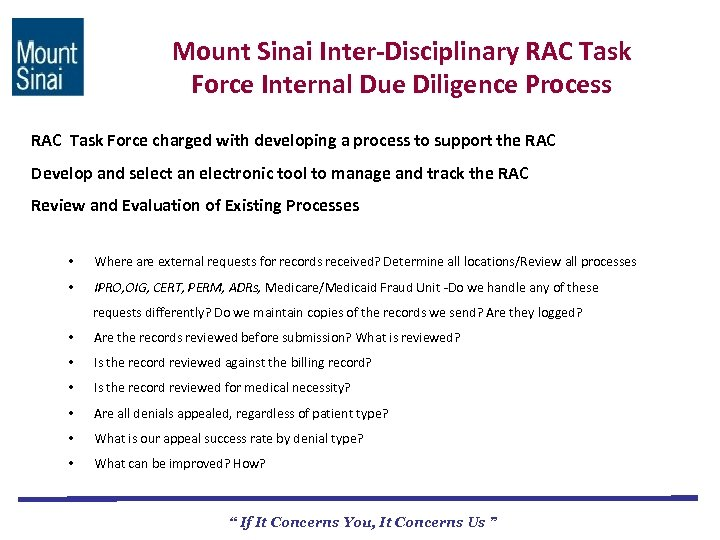 Mount Sinai Inter-Disciplinary RAC Task Force Internal Due Diligence Process RAC Task Force charged