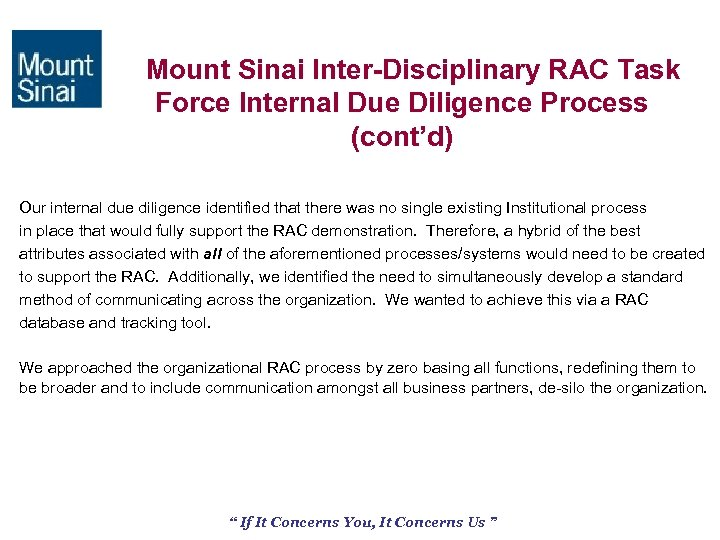 Mount Sinai Inter-Disciplinary RAC Task Force Internal Due Diligence Process (cont'd) Our internal due