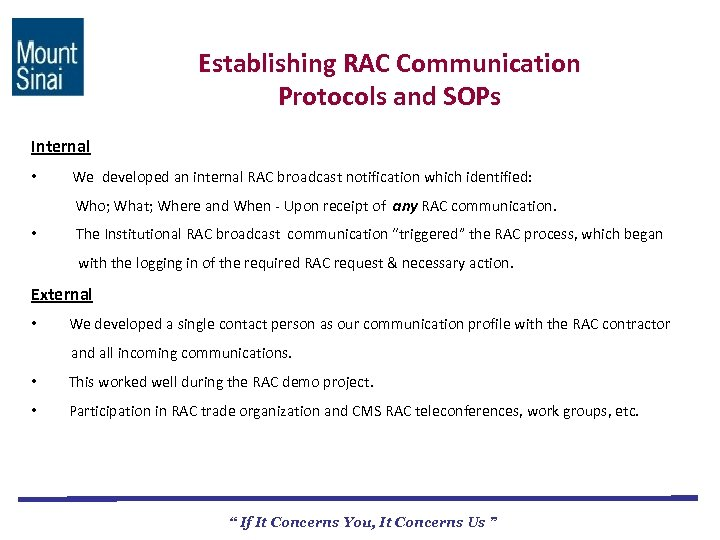Establishing RAC Communication Protocols and SOPs Internal • We developed an internal RAC broadcast