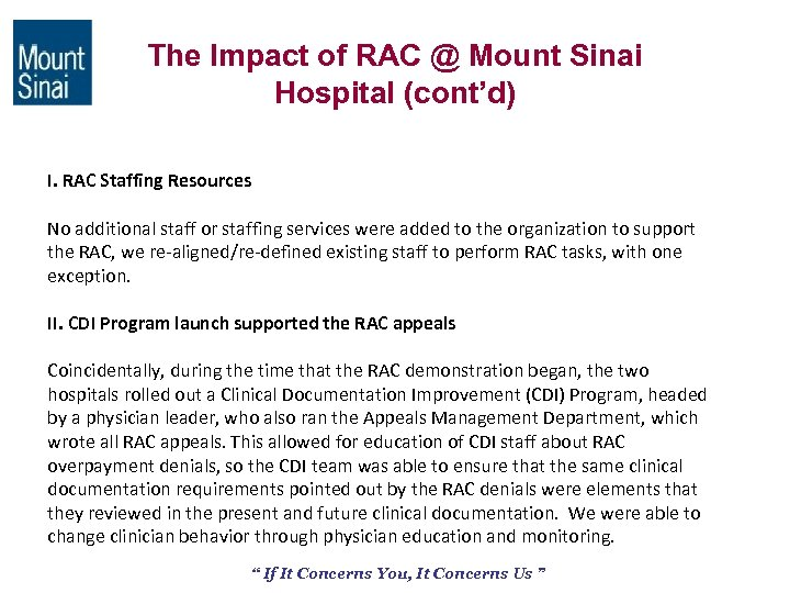 The Impact of RAC @ Mount Sinai Hospital (cont'd) I. RAC Staffing Resources No