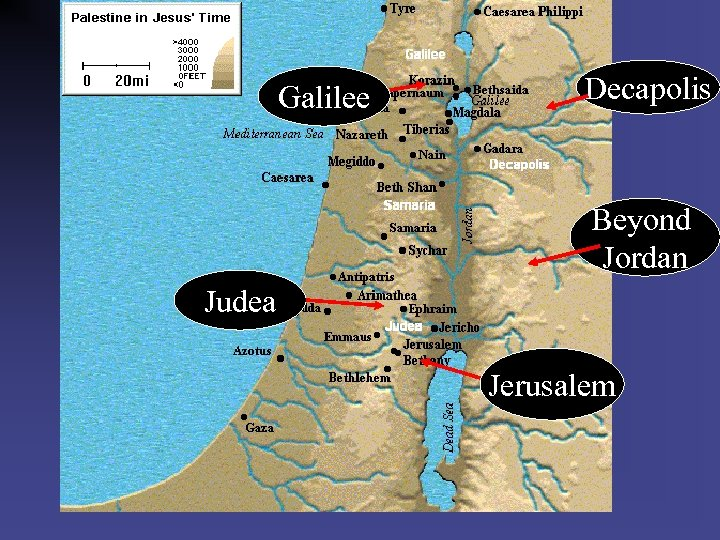 Sermon on the Mount Decapolis Galilee Beyond Jordan Judea Jerusalem