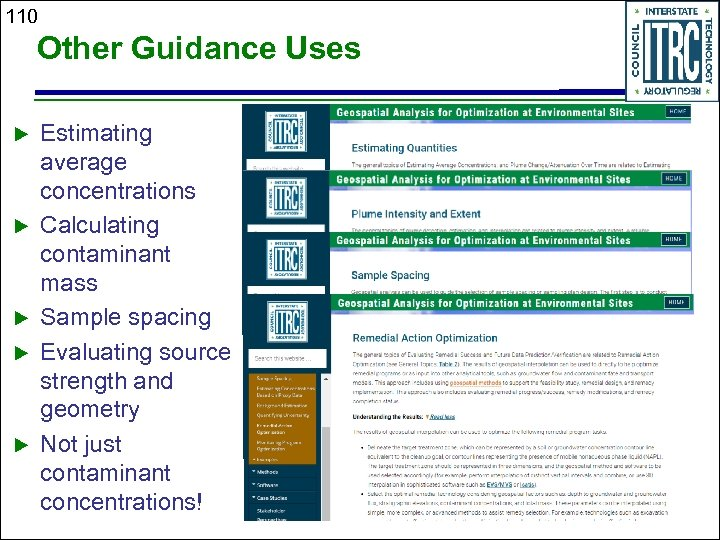 110 Other Guidance Uses Estimating average concentrations Calculating contaminant mass Sample spacing Evaluating source