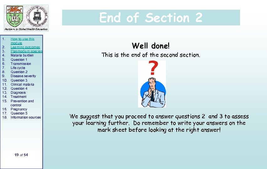End of Section 2 Partners in Global Health Education 1. 2. 3. 4. 5.