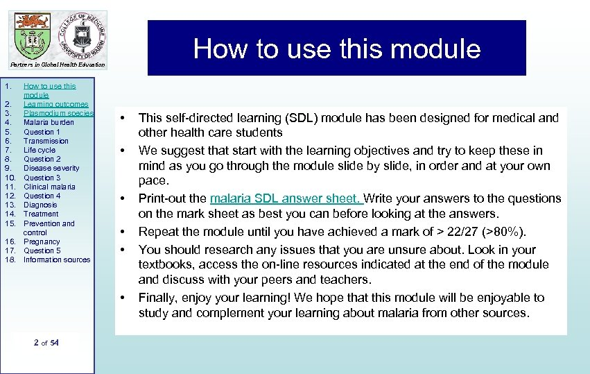 How to use this module Partners in Global Health Education 1. 2. 3. 4.
