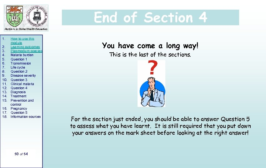 End of Section 4 Partners in Global Health Education 1. 2. 3. 4. 5.