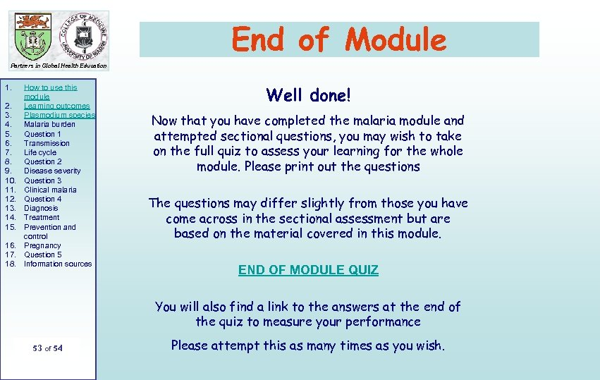 End of Module Partners in Global Health Education 1. 2. 3. 4. 5. 6.