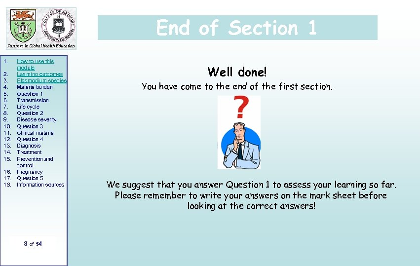 End of Section 1 Partners in Global Health Education 1. 2. 3. 4. 5.
