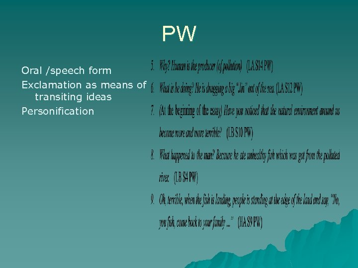 PW Oral /speech form Exclamation as means of transiting ideas Personification