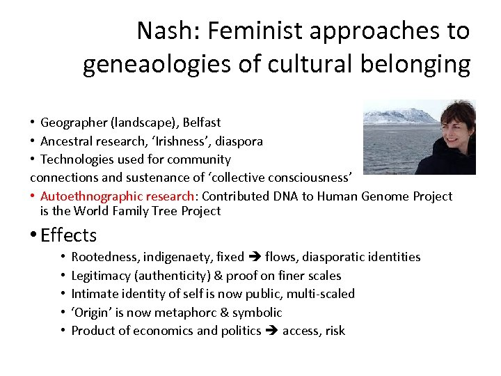 Nash: Feminist approaches to geneaologies of cultural belonging • Geographer (landscape), Belfast • Ancestral