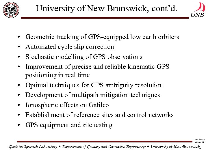 University of New Brunswick, cont'd. • • • Geometric tracking of GPS-equipped low earth
