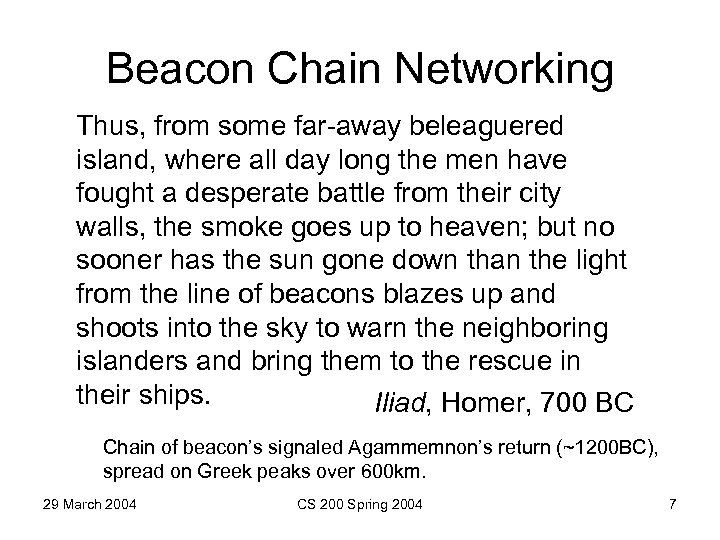 Beacon Chain Networking Thus, from some far-away beleaguered island, where all day long the