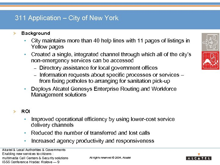 311 Application – City of New York Ø Background • City maintains more than