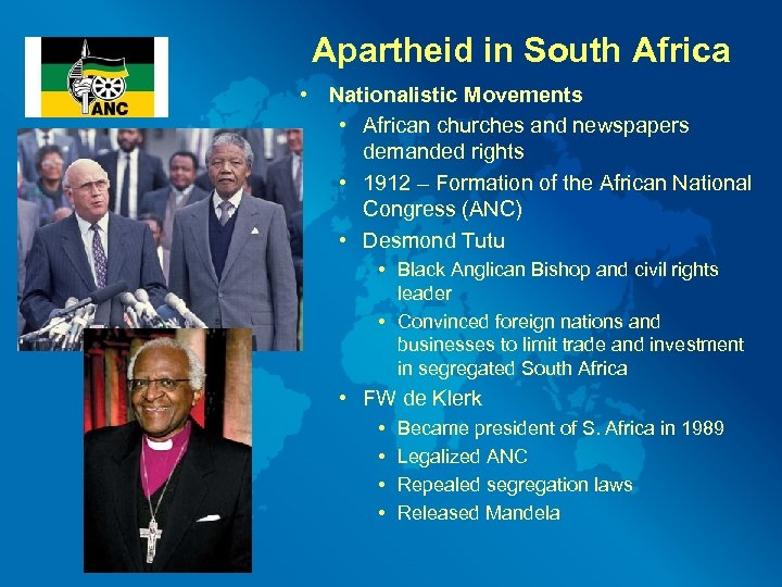 Apartheid in South Africa • Nationalistic Movements • African churches and newspapers demanded rights