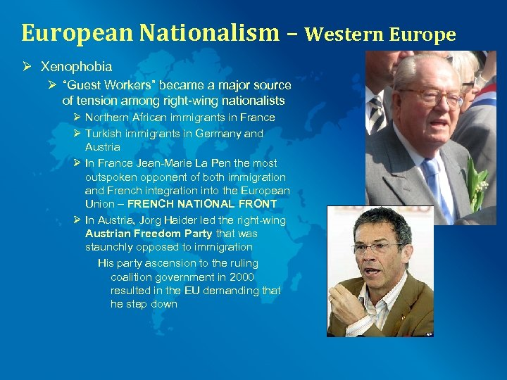 """European Nationalism – Western Europe Ø Xenophobia Ø """"Guest Workers"""" became a major source"""