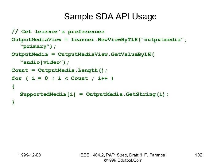 Sample SDA API Usage // Get learner's preferences Output. Media. View = Learner. New.