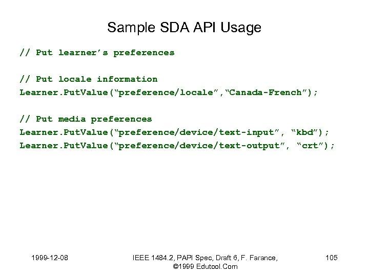Sample SDA API Usage // Put learner's preferences // Put locale information Learner. Put.