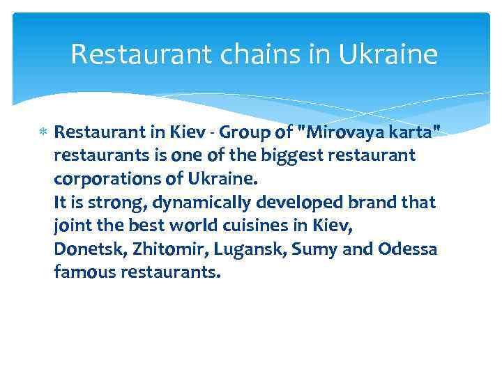 Restaurant chains in Ukraine Restaurant in Kiev - Group of