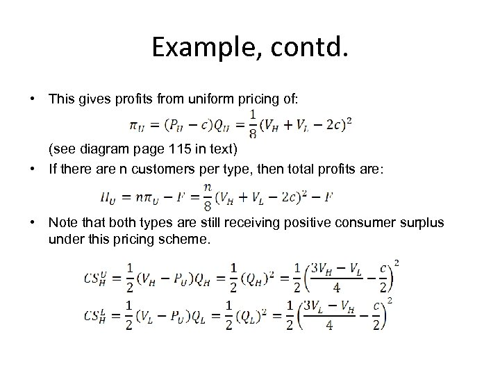 Example, contd. • This gives profits from uniform pricing of: (see diagram page 115