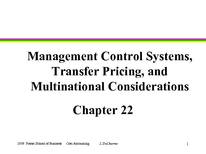 Multi-National Corporation (MNC) Information Systems Planning