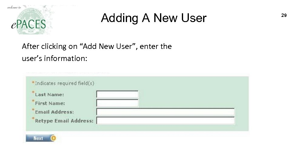 "Adding A New User After clicking on ""Add New User"", enter the user's information:"