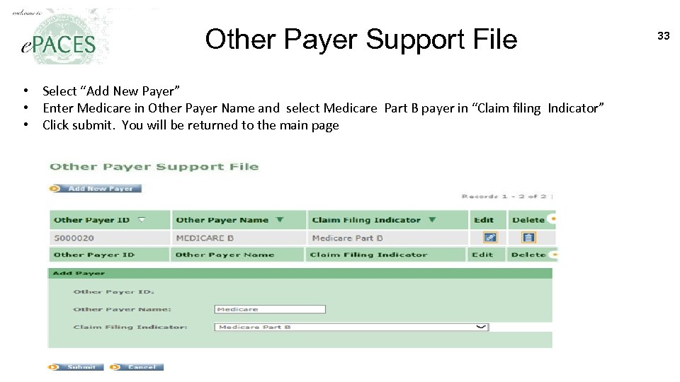 "Other Payer Support File • Select ""Add New Payer"" • Enter Medicare in Other"