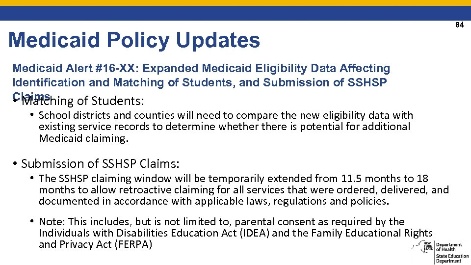 Medicaid Policy Updates Medicaid Alert #16 -XX: Expanded Medicaid Eligibility Data Affecting Identification and