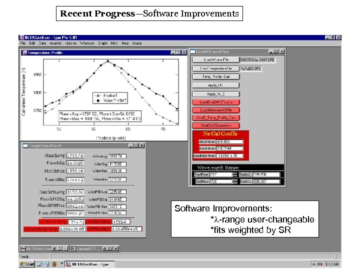 Recent Progress—Software Improvements: *l-range user-changeable *fits weighted by SR