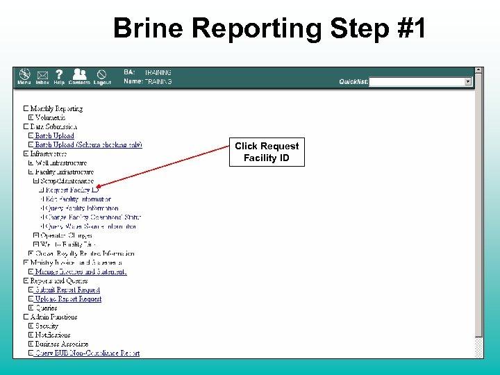 Brine Reporting Step #1 Click Request Facility ID