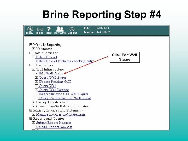 Brine Reporting Step #4 Click Edit Well Status