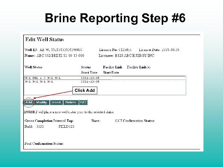 Brine Reporting Step #6 Click Add