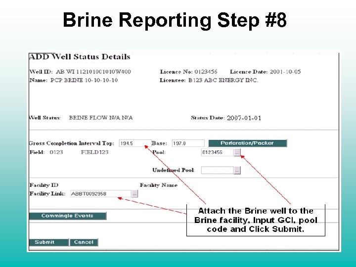 Brine Reporting Step #8 Attach the Brine well to the Brine facility, Input GCI,
